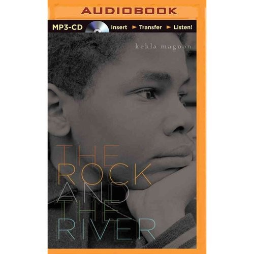 The Rock and the River