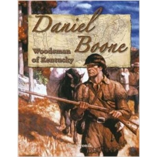 Daniel Boone: Woodsman of Kentucky (In the Footsteps of Explorers)