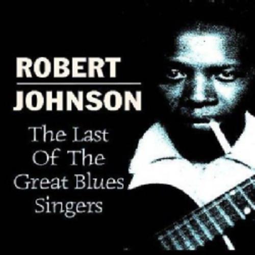 Robert Johnson - The Road to Robert Johnson and Beyond