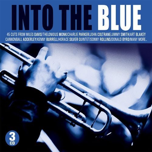 Into the Blue: Best of Blue Note Collection [Not Now Music] [CD]