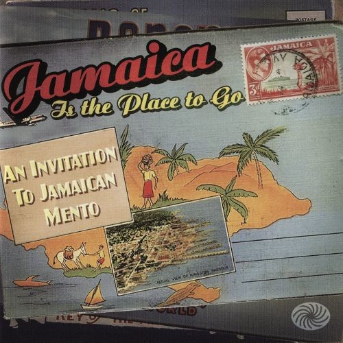 Jamaica Is the Place to Go [CD]