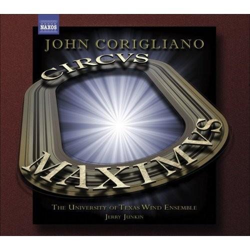 John Corigliano: Circus Maximus; Gazebo Dances [CD]