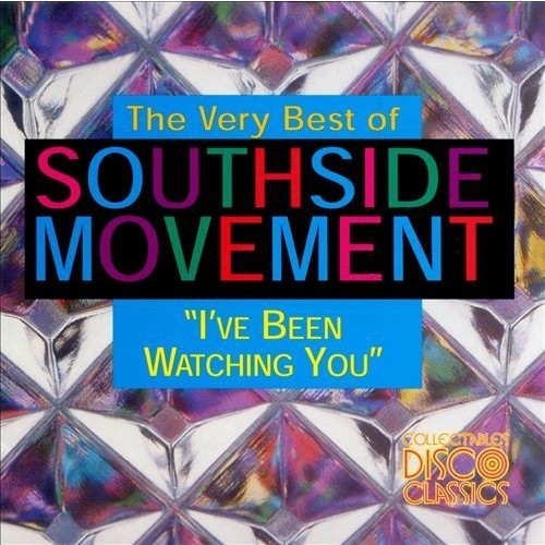 I've Been Watching You: The Very Best of Southside Movement