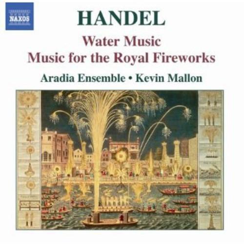 Handel: Water Music; Music for the Royal Fireworks [CD]