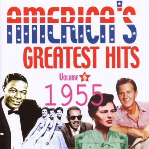 America's Greatest Hits Volume 6: 1955