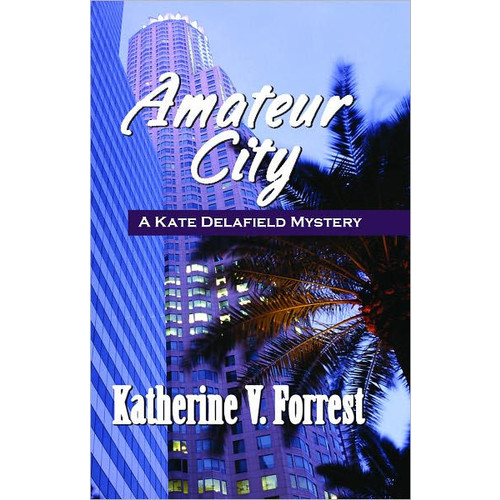 Amateur City (Kate Delafield Series #1)