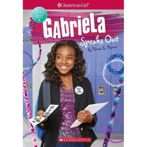 Gabriela Speaks Out (Paperback) (Teresa E. Harris)