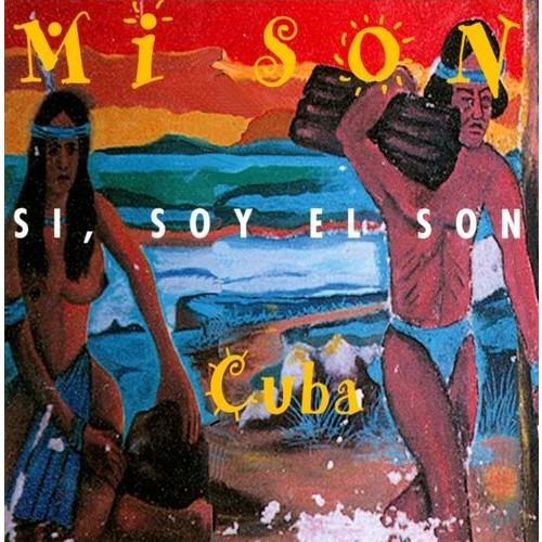 Si, Soy El Son By Mi Son Cuba (Audio CD)