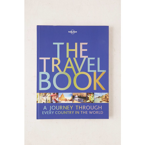 The Travel Book: A Journey Through Every Country In The World By Lonely Planet [REGULAR]