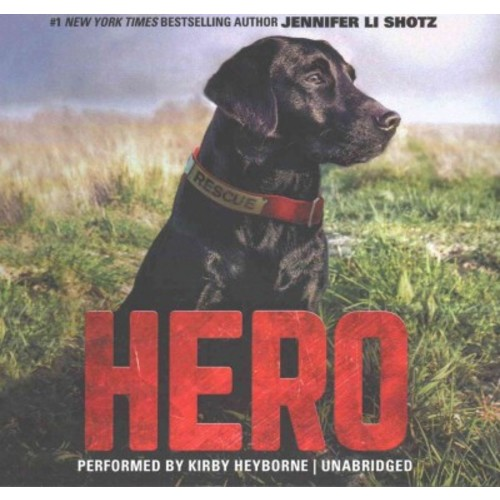 Hero : Library Edition (Unabridged) (CD/Spoken Word) (Jennifer Li Shotz)