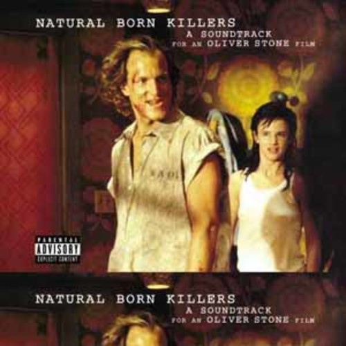 Original Soundtrack - NATURAL BORN KILLERS / O.S.T.