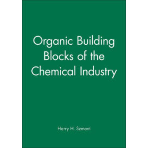Organic Building Blocks of the Chemical Industry / Edition 1