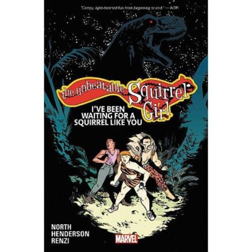 Unbeatable Squirrel Girl 7 : I've Been Waiting for a Squirrel Like You (Paperback) (Ryan North)