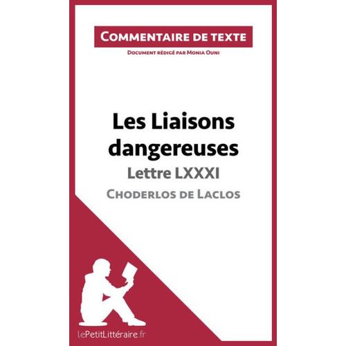 Les Liaisons dangereuses de Choderlos de Laclos - Lettre LXXXI: Commentaire de texte