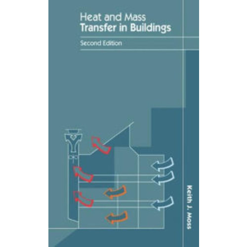 Heat and Mass Transfer in Buildings / Edition 2