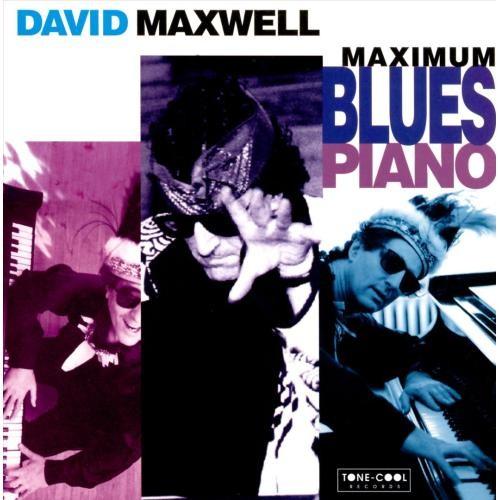 Maximum Blues Piano [CD]