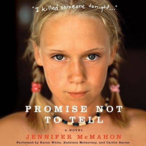 Promise Not to Tell (Unabridged) (CD/Spoken Word) (Jennifer McMahon)