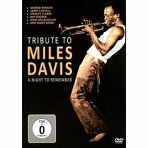 A Tribute to Miles Davis: A Night to Remember
