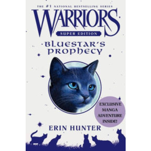 Bluestar's Prophecy (Warriors Super Edition Series #2)