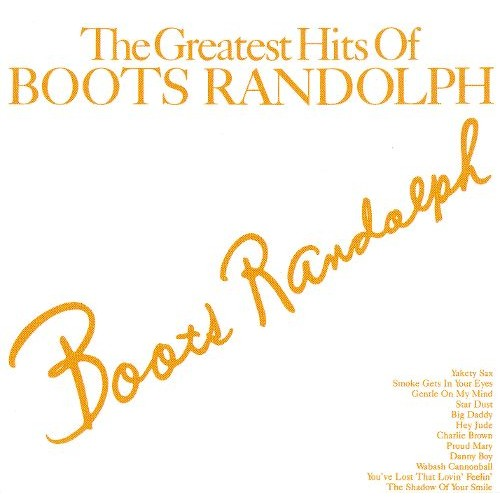 The Greatest Hits of Boots Randolph [Sony/BMG] [CD]