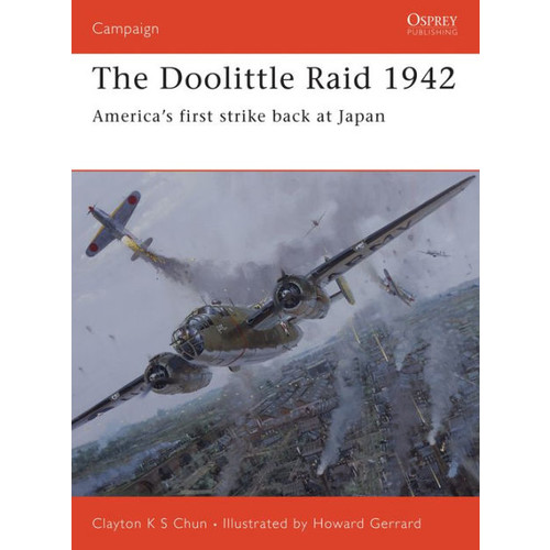 The Doolittle Raid 1942: America's first strike back at Japan