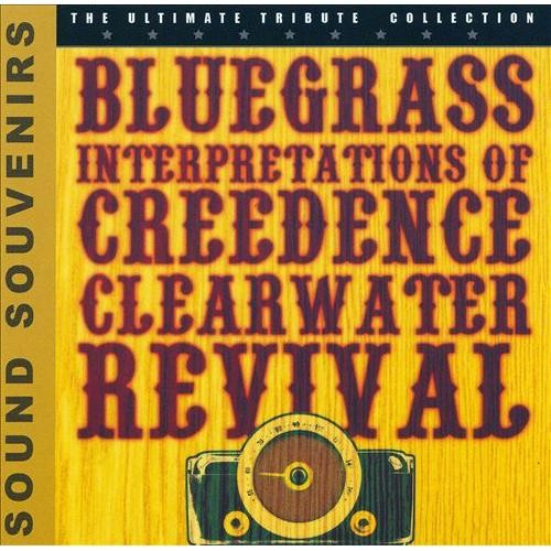 Bluegrass Interpretations of Creedence Clearwater Revival [CD]