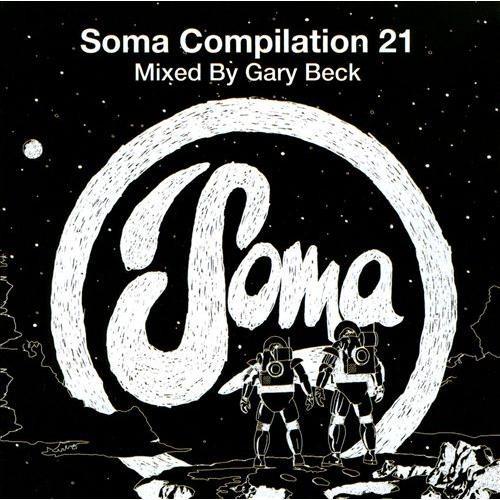 Soma Compilation, Vol. 21 [CD]