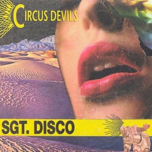 Circus Devils - Sgt. Disco
