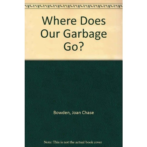 Where Does Garbage Go?
