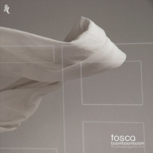Tosca - Boom Boom Boom Going Going Going Remi (CD)