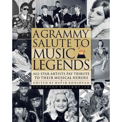 Grammy Salute to Music Legends : All-Star Artists Pay Tribute to Their Musical Heroes (Hardcover)
