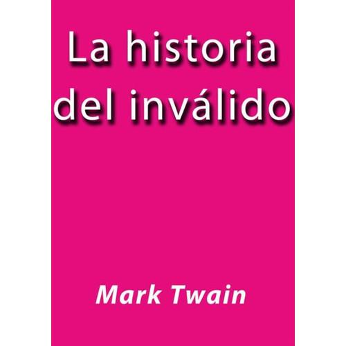 La historia del invalido
