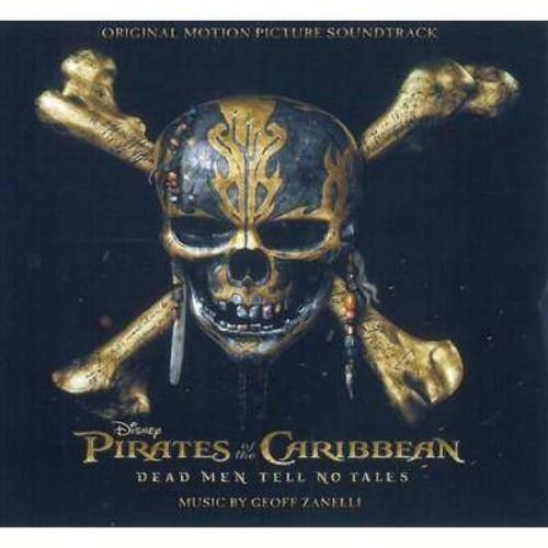 Geoff Zanelli - Pirates Of The Caribbean: Dead Men Tell No Tales (Original Soundtrack) [Audio CD]