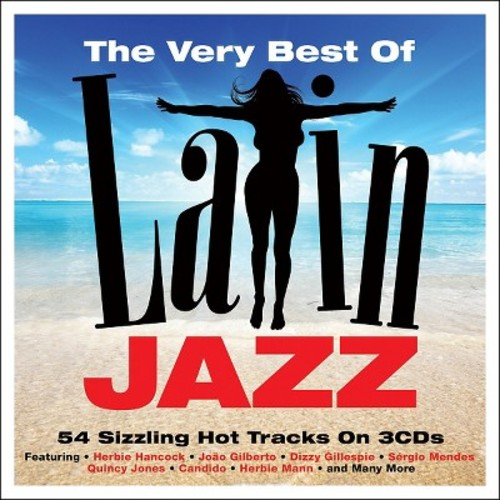 The Very Best of Latin Jazz [Not Now] [CD]