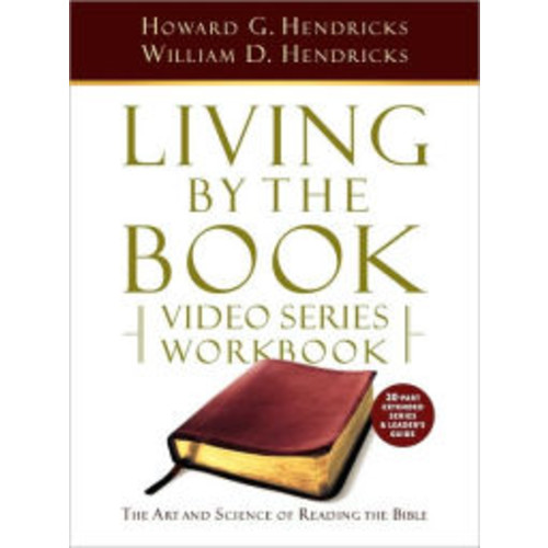 Living By The Book Video Series Workbook (20-Part Extended Version)