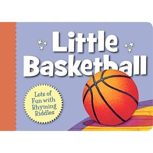 Little Basketball (Hardcover) (Brad Herzog)