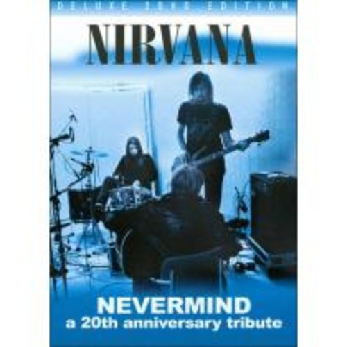 Nirvana: Nevermind: A 20th Anniversary Tribute [DVD] [2011]