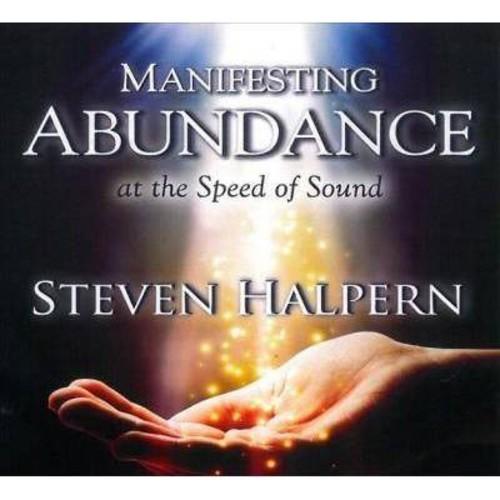 Steven Halpern - Manifesting Abundance At The Speed (CD)