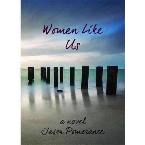 Women Like Us (Paperback)