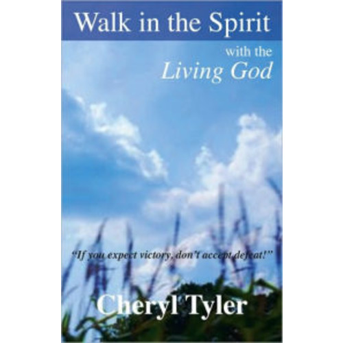 Walk in the Spirit with the Living God