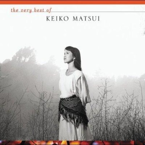 Keiko Matsui - The Very Best of Keiko Matsui