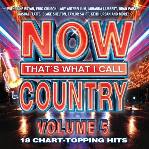 Now That's What I Call Country, Vol. 5 [CD]