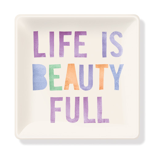 Life is Beauty Full Jewelry Dish