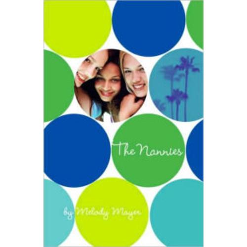 The Nannies (Nannies Series #1)