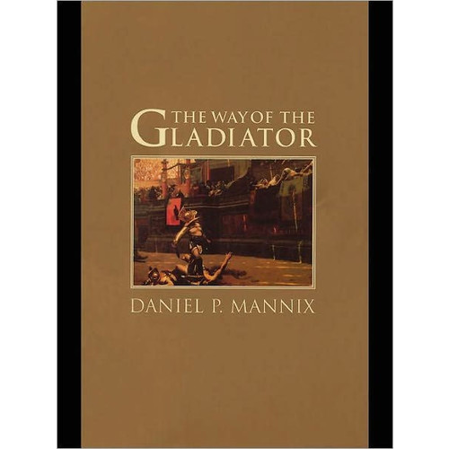 The Way of the Gladiator