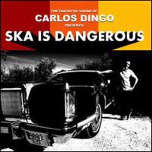 Ska is Dangerous By Carlos Dingo (Audio CD)
