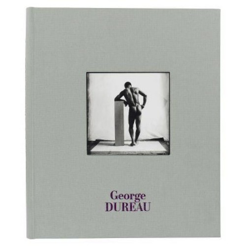 George Dureau: The Photographs (Hardcover)