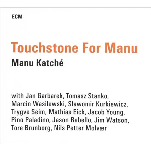 Touchstone for Manu [CD]