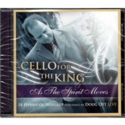 Cello for King: As the Spirit Moves [CD]