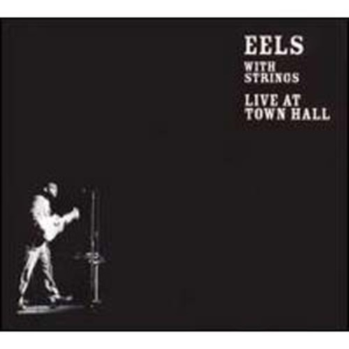 With Strings: Live at Town Hall Eels Audio Compact Disc
